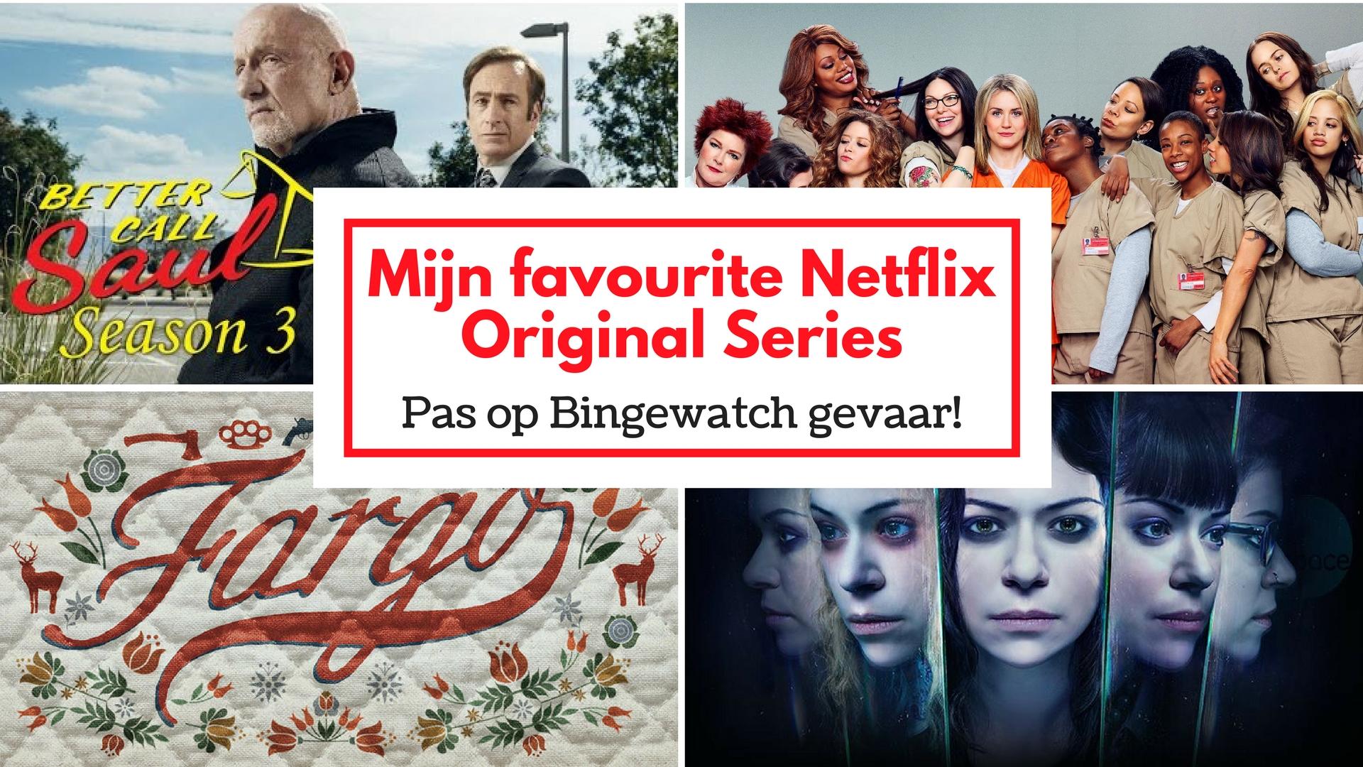 Mijn favourite Netflix Original Series