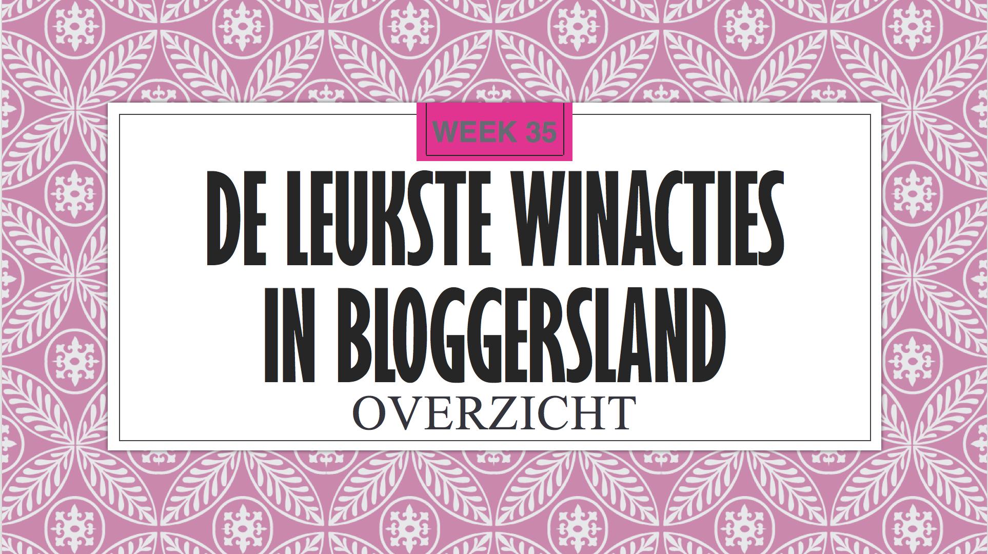 Leukste winacties in Bloggersland