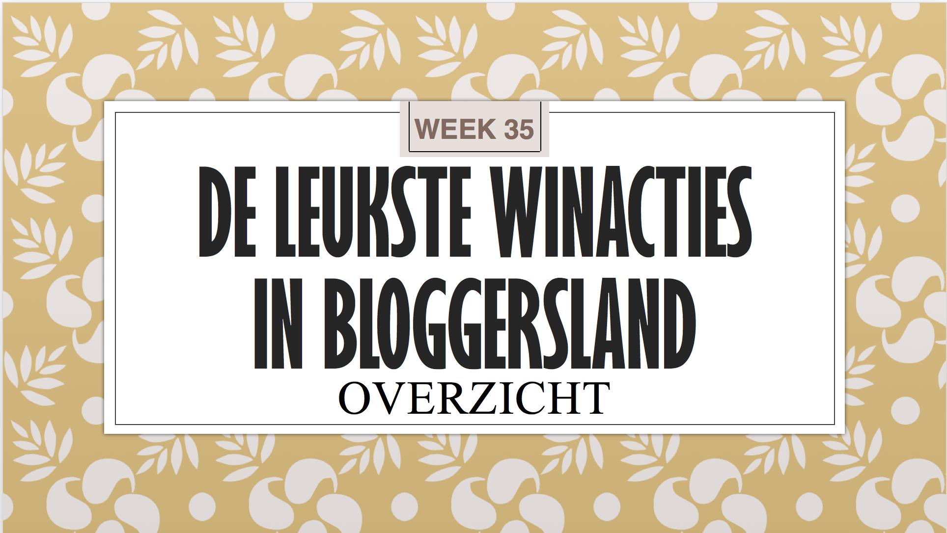 Leukste Winacties in Bloggersland week 35