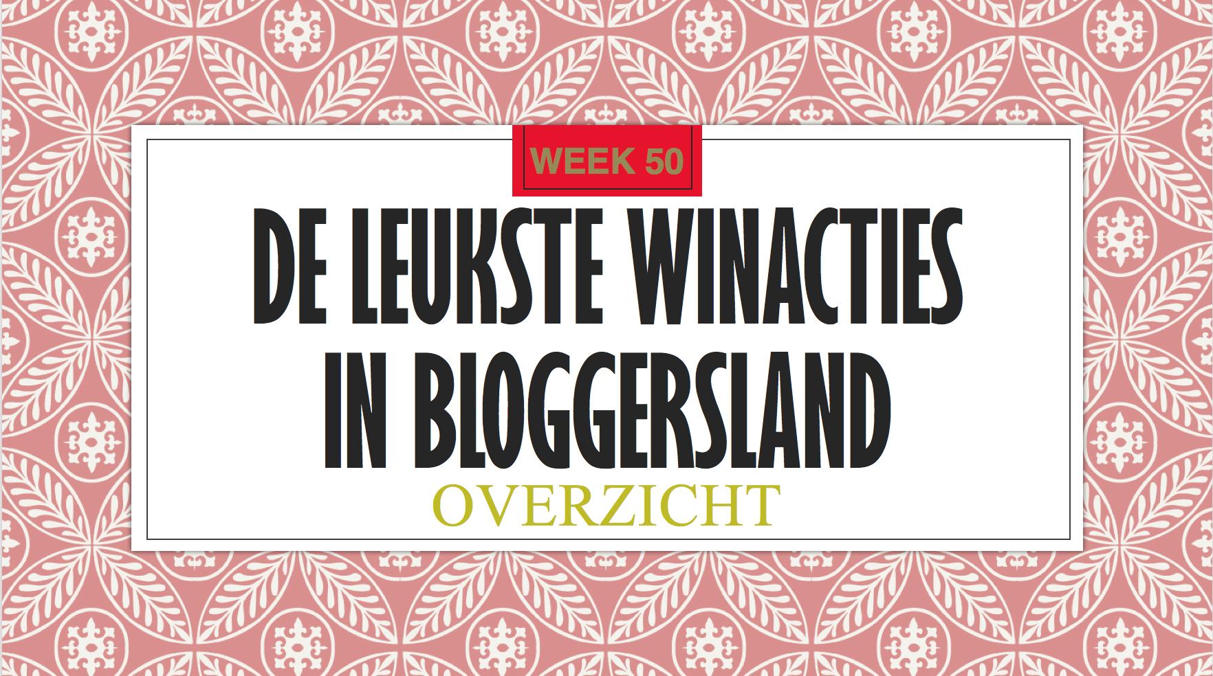 Winacties in Bloggersland week 50