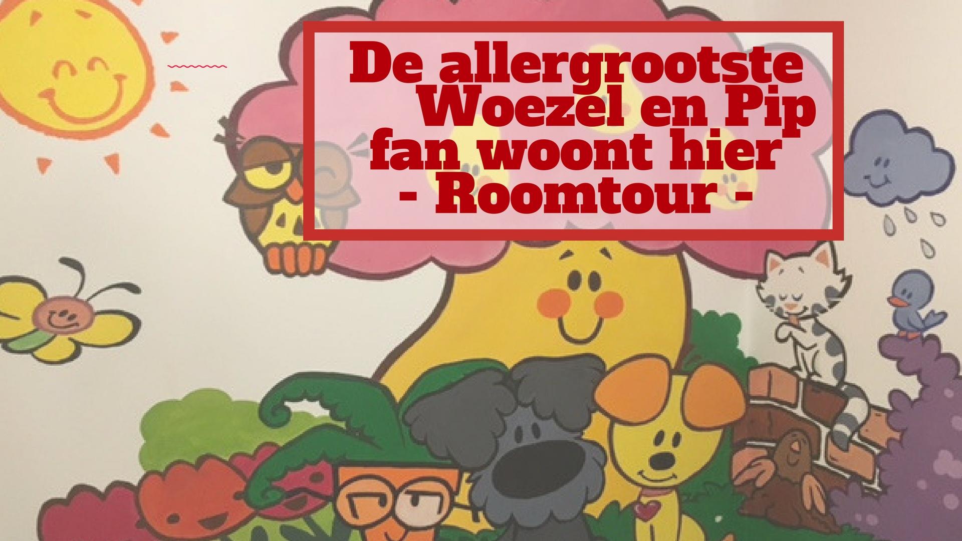 De allergrootste Woezel en Pip fan woont hier - roomtour -
