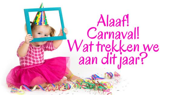 Alaaf! Carnaval! Wat trekken we aan dit jaar?