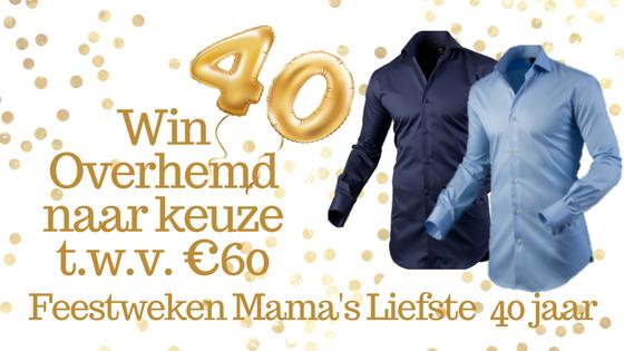 Feestweken Mama's liefste 40 jaar Overhemden.com