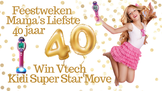 Feestweken Mama's liefste 40 jaar VTech Kidi Superstar Move