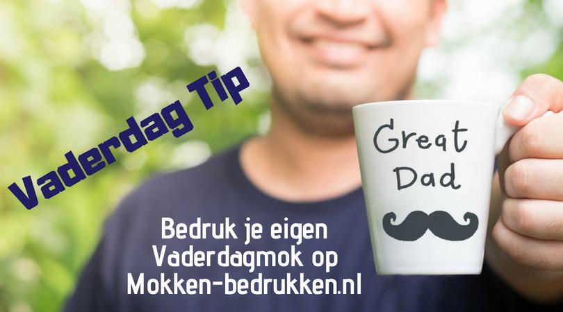 Vaderdag Tip | Bedruk je eigen mok op Mokken-bedrukken.nl