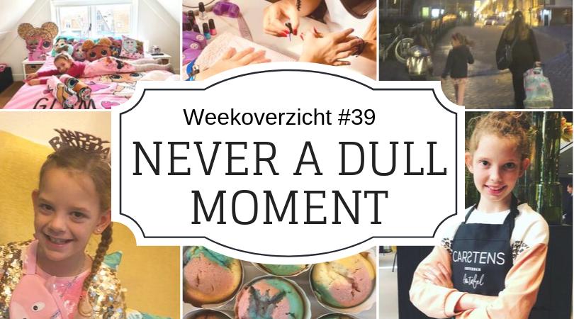 Weekoverzicht | Never a dull moment week 39