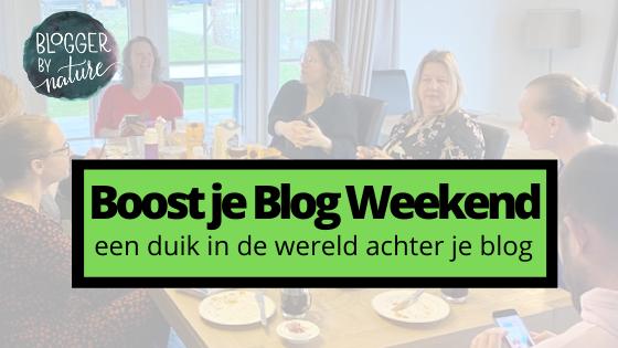 Boost je Blog Weekend - een duik in de wereld achter je blog