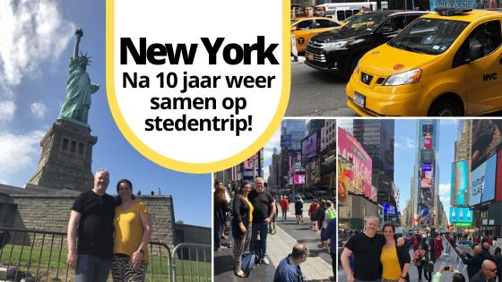 New York Na 10 jaar weer samen op stedentrip!