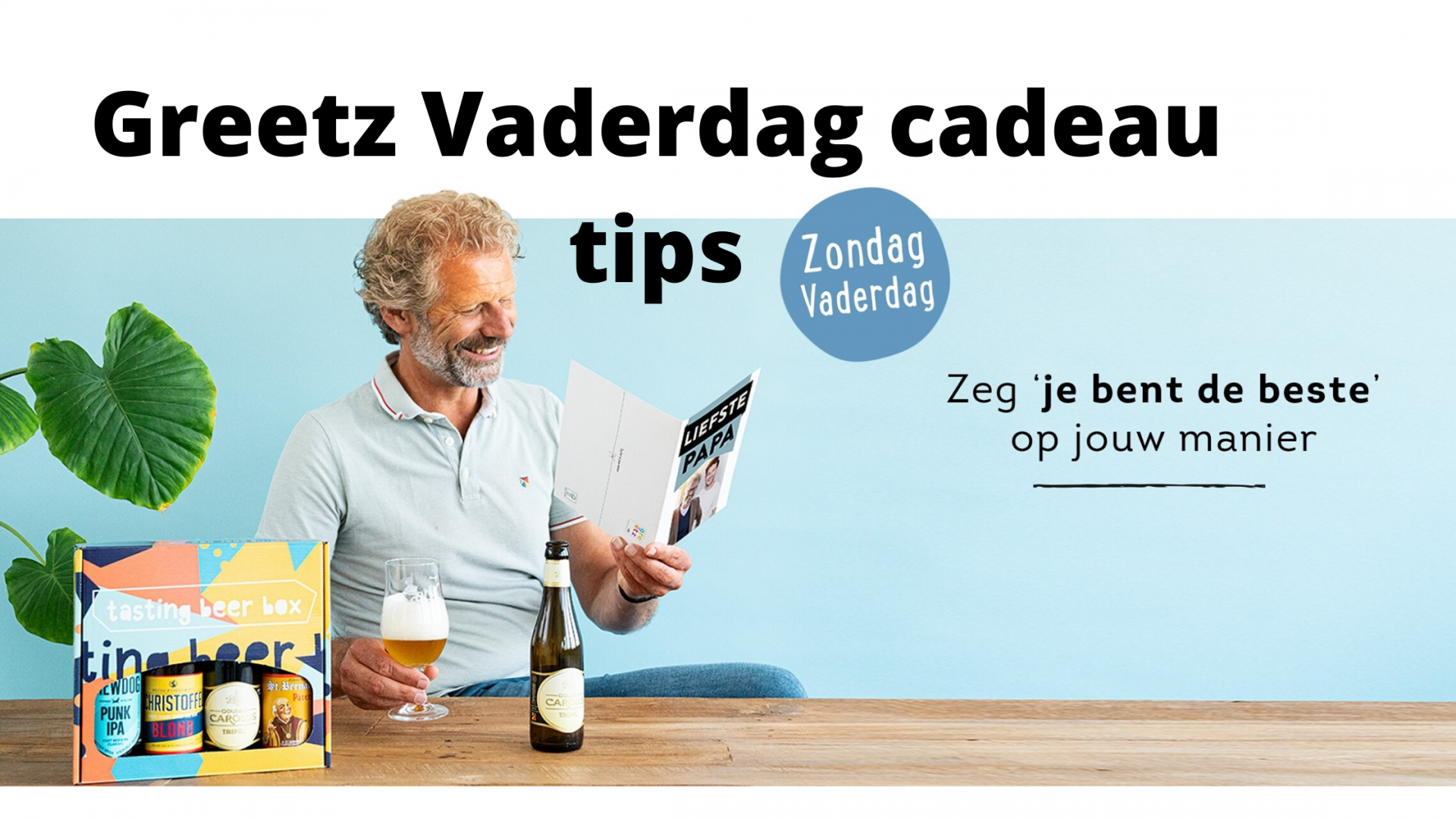 Greetz Vaderdag cadeau tips
