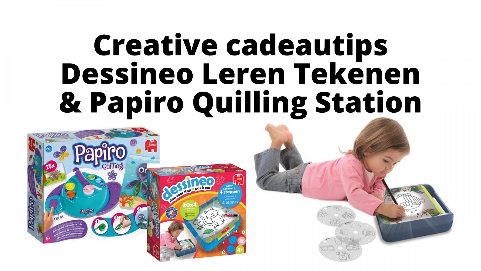 Creative cadeautips - Dessineo Leren Tekenen en Papiro Quilling Station