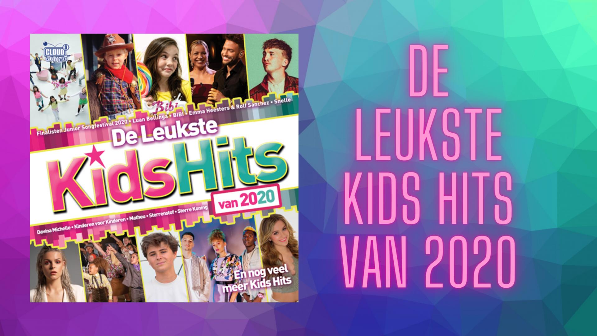De Leukste Kids Hits Van 2020
