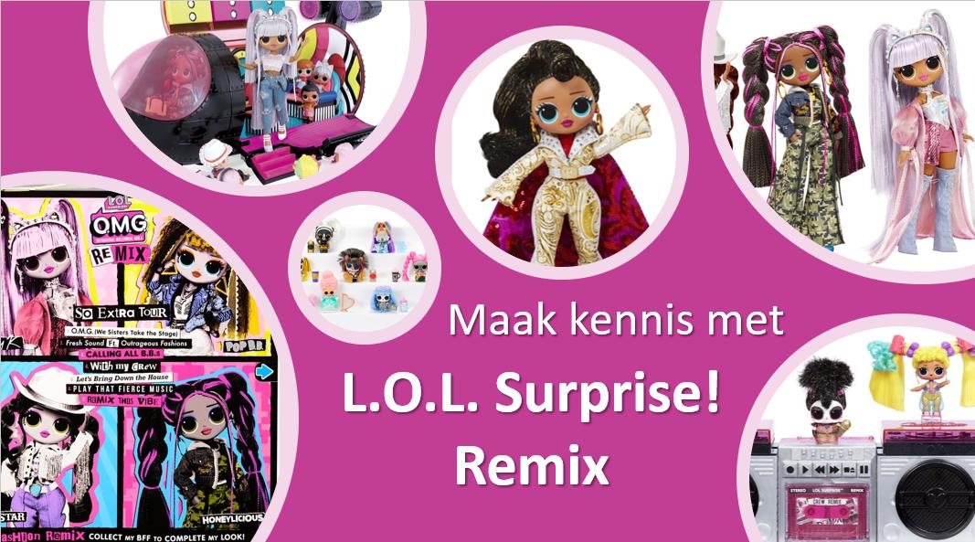 Maak kennis met L.O.L. Surprise! Remix