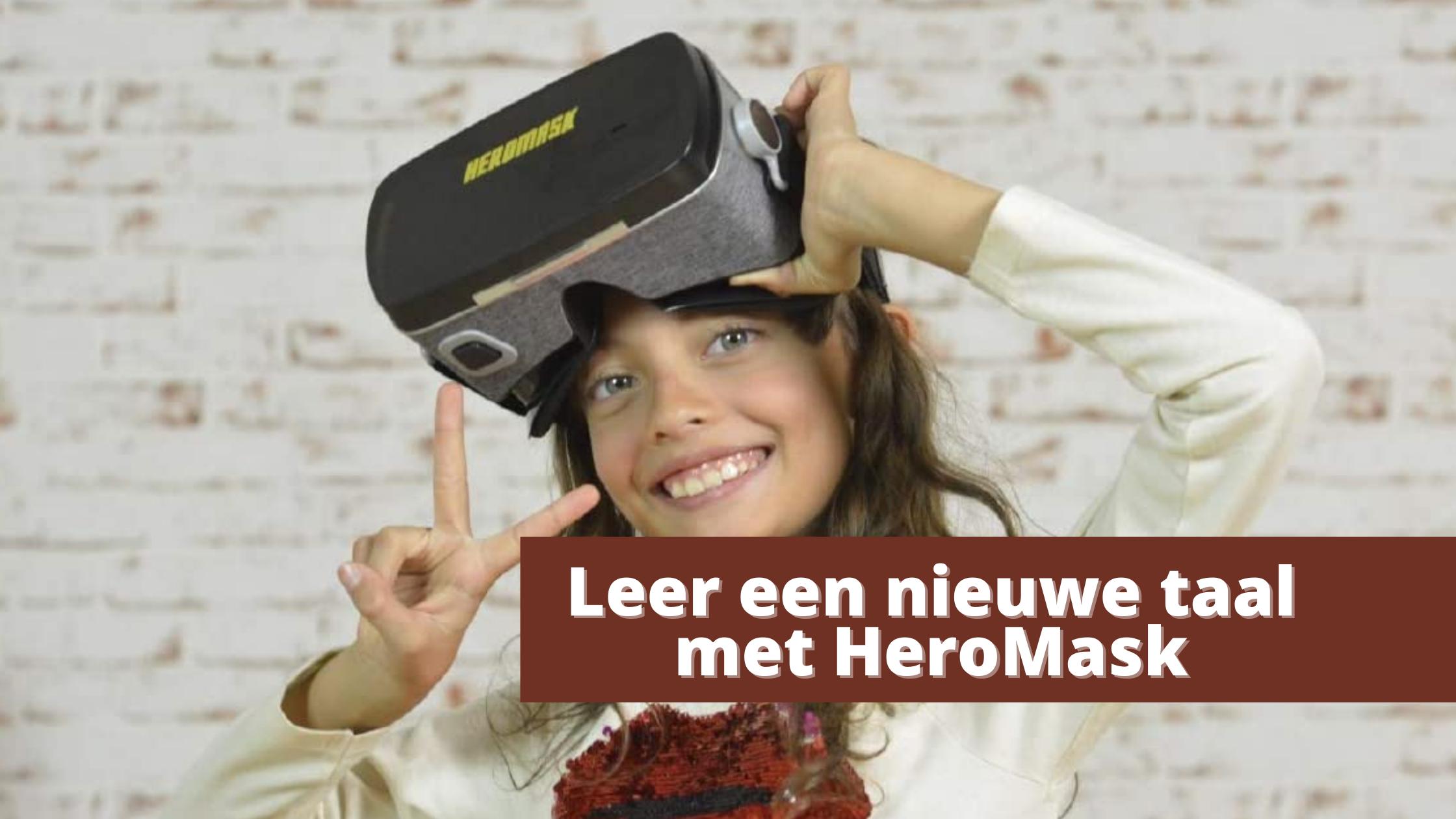 Leer een nieuwe taal met HeroMask
