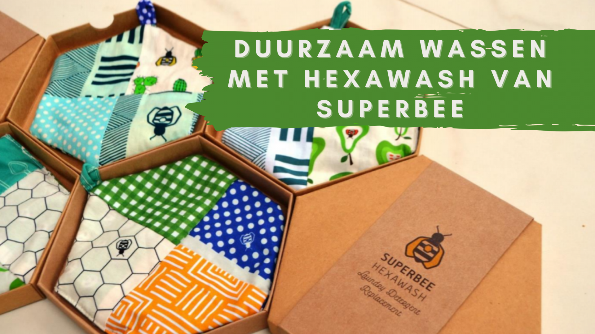 Duurzaam wassen met Hexawash van Superbee