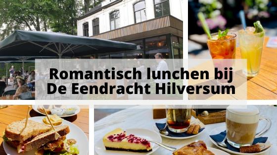 Romantisch lunchen bij De Eendracht Hilversum